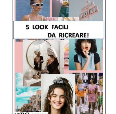 5 LOOK DA CREARE A CASA