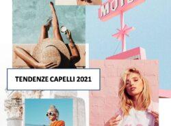 Tendenze Capelli 2021