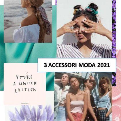 3 Accessori Moda 2021